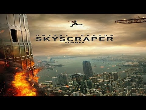 Skyscraper Soundtrack Trailer Song Music Theme Song [Dwayne Johnson Movie ]