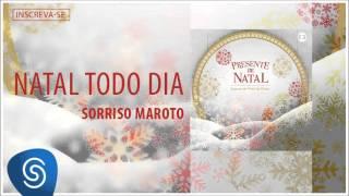 Sorriso Maroto - Natal Todo Dia (Álbum Presente de Natal) [Áudio Oficial]