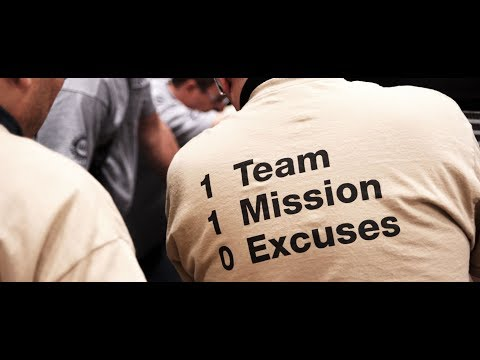 1 Team. 1 Mission. 0 Excuses.