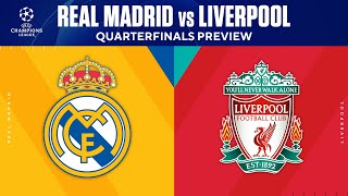 Real Madrid vs Liverpool | Quarterfinals Preview | UCL on CBS Sports