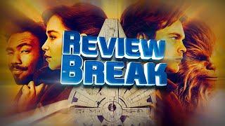 SOLO : A STAR WARS STORY  - Nexus VI - REVIEW BREAK #12