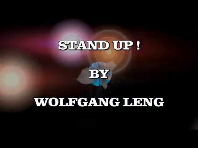 Stand Up ! - CLUB MIX - ( DUB / ELECTRONICA ) - by Wolfgang Leng Official