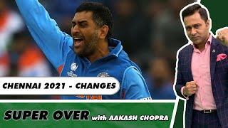CHANGES CHENNAI should make in 2021   Super Over with Aakash Chopra