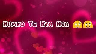 Bolo Na kya Hua 🤔  Whatsapp 30 sec Lyrical Video