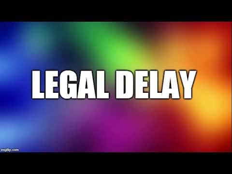 Delay In Obligations