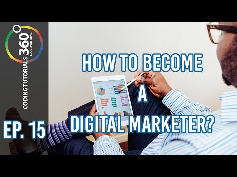 How to Become a Digital Marketer : Behind the Code Episode 15
