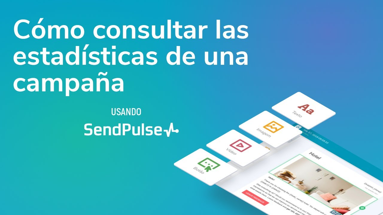 Cómo consultar las estadísticas de una campaña usando SendPulse