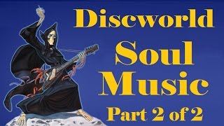 Discworld - Soul Music, part 2 of 2