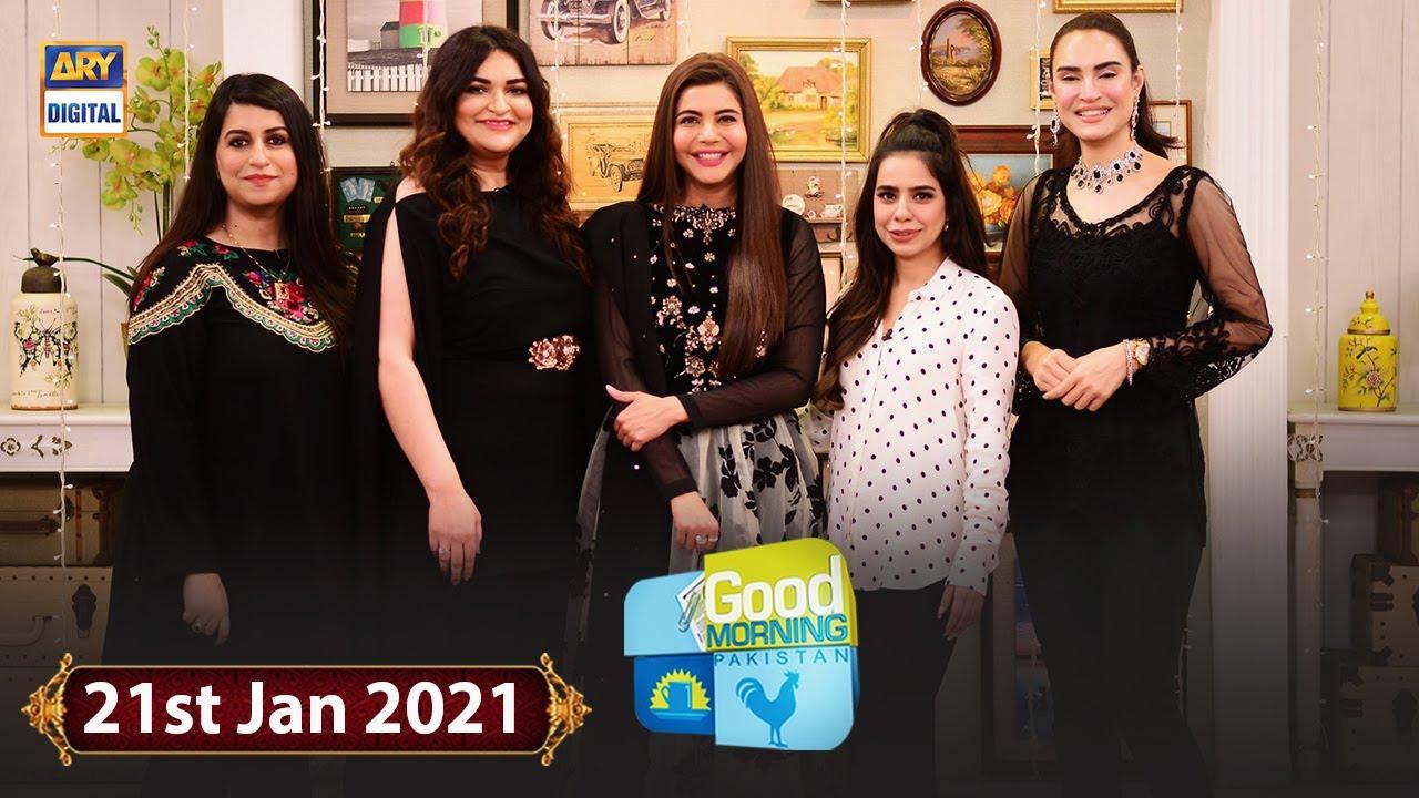 Good Morning Pakistan - Beenish Pervaiz & Nadia Hussain - 21st January 2021 - ARY Digital Show