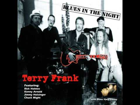 Terry Frank - Blues In The Night (1999)