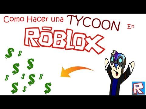 como-hacer-una-tycoon!!!-[tutorial-de-roblox-con-mi-voz]