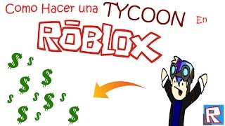 how to make a TYCOON!   [Roblox Tutorial with my voice]