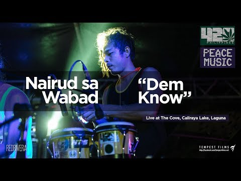 Nairud sa Wabad (Boom Boom Vibration - Dem Know Cover w/ Lyrics) - 420 Philippines Peace Music 6