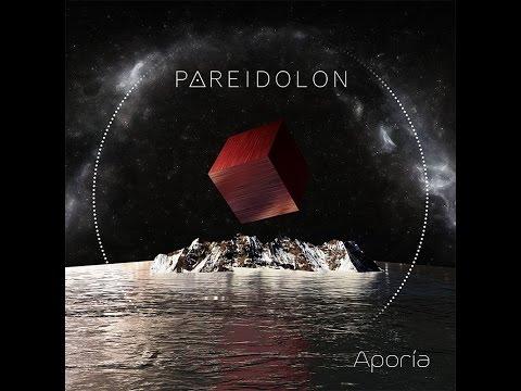 "Pareidolon - ""Aporía"" (Full Album - 2017, Progressive Rock)"