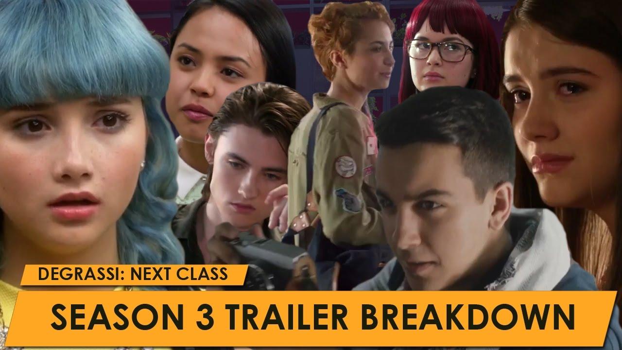 Degrassi Next Class Season 3 Trailer And Breakdown Youtube