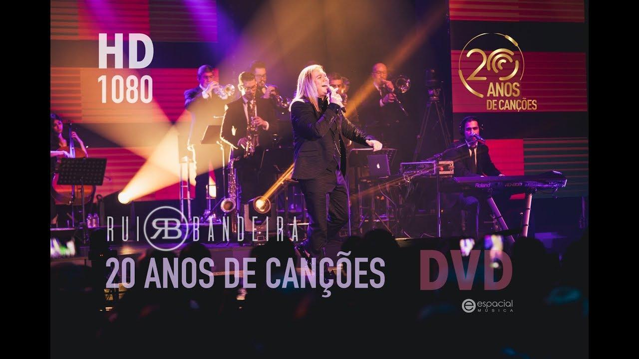 Rui Bandeira | 20 ANOS DE CANÇÕES | DVD 1080HD
