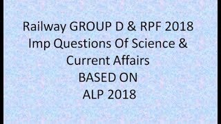 important Question for Railway Group D & RPF 2018 Science And Current Affairs From ALP 2018
