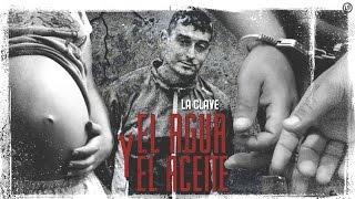 La Clave - EL AGUA Y EL ACEITE (Exclusivo) La Clave Oficial