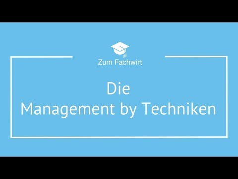 Management By Techniken (Delegation, Exception, Objectives, Systems)
