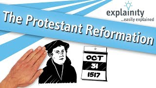 The Protestant Reformation explained (explainity® explainer video)