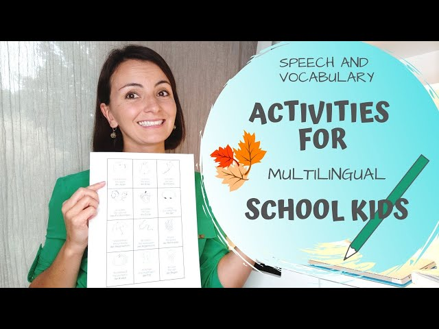Speech and Vocabulary Activities for Multilingual School Kids