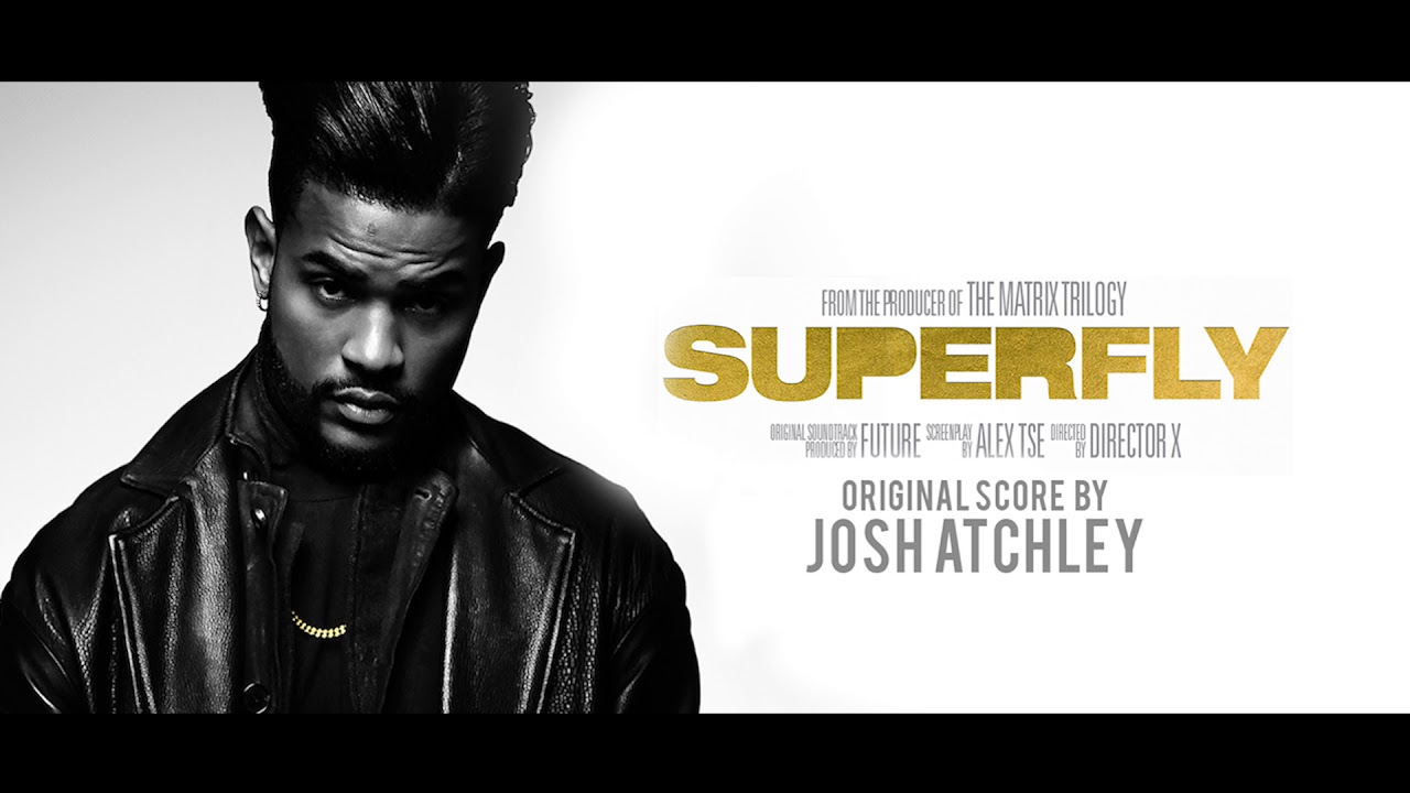Download Superfly (2018) - Full SCORE - Original Music By Josh Atchley