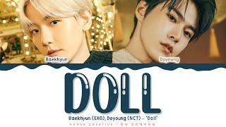 Download Baekhyun (EXO), Doyoung (NCT) - 'Doll' Lyrics Color Coded (Han/Rom/Eng)