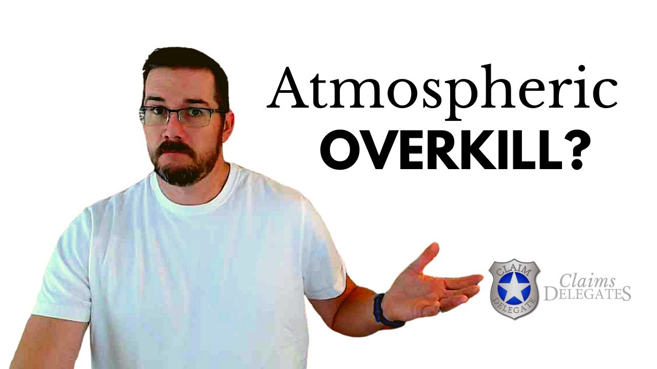 Atmospheric Overkill