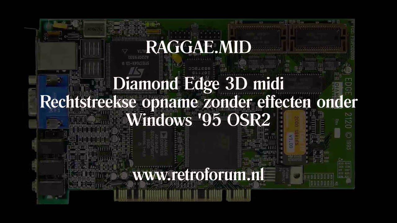 Raggae mid played on Diamond Edge 3D Midi (Windows 95 OSR2) - Retroforum