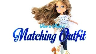 bratz ciy shop how to make a matching outfit