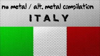 Nu Metal / Alternative Metal Compilation - Italy (Vol. 1)