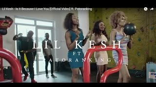 "Lil Kesh ft Patoranking ""Is it Because I Love You"" Video Reaction"