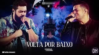 Baixar Henrique e Juliano - VOLTA POR BAIXO - (Lançamento Áudio Oficial)