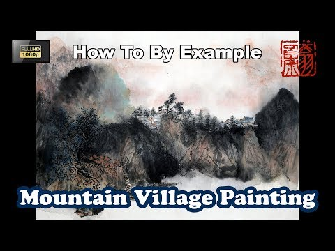 Mountain Landscape Painting Using Watercolor By Example – Chinese Brush Art