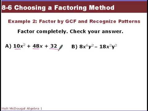 algebra 1 8 6 choosing a factoring method youtube