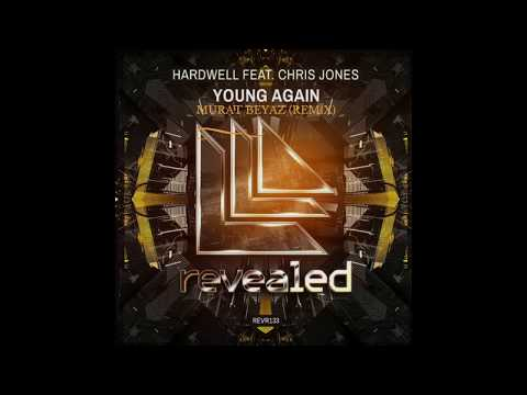 Hardwell feat. Chris Jones - Young Again...