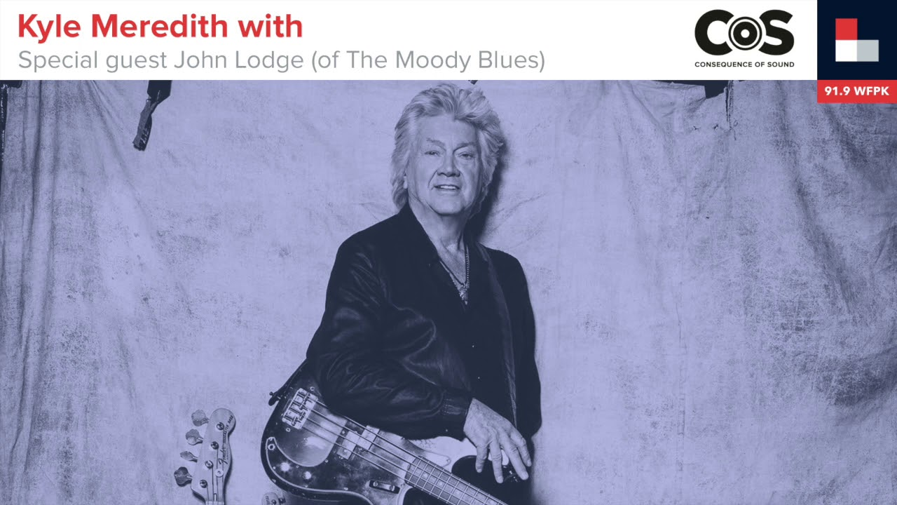 Kyle Meredith With John Lodge Of The Moody Blues Music Podcast Consequence Of Sound