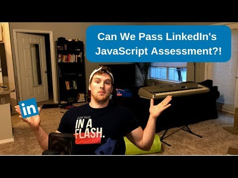 Can We Pass LinkedIn's JavaScript Assessment?!