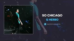 G Herbo - So Chicago (AUDIO)