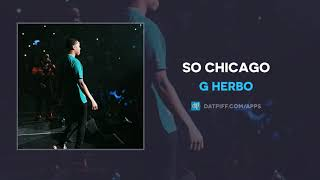 G Herbo - So Chicago (AUDIO)