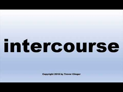 How To Pronounce intercourse (In English)