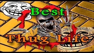 Best Ultimate Thug Life Compilation - #1