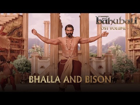 Baahubali OST - Volume 01 - Bhalla and Bison | MM Keeravaani