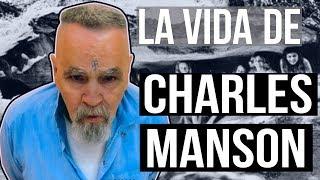 La historia completa de CHARLES MANSON