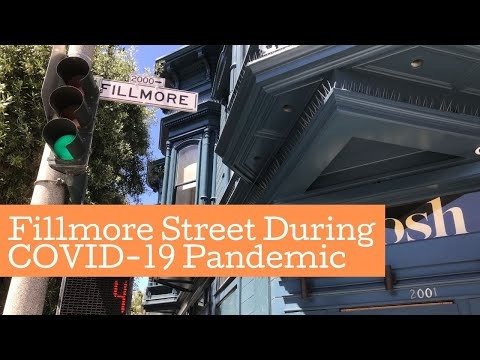 Fillmore Street, San Francisco | Recorded During The COVID-19 Pandemic