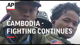 Cambodia - Fighting continues