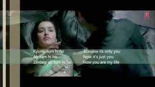 Tum Hi Ho / Hum Tere Bin Ab Reh Nahi Sakte Lyrics With Sub Title (Aashiqui 2)