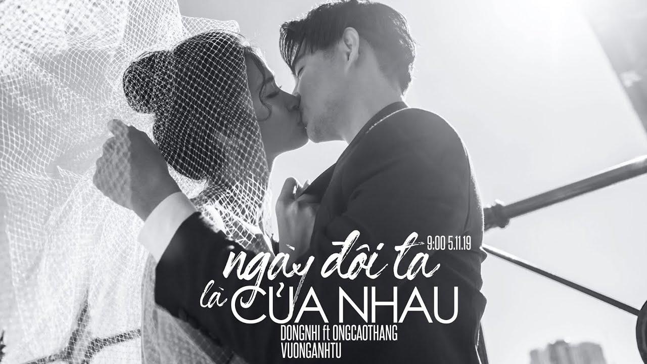[Lyric video] Đông Nhi, Ông Cao Thắng- Ngày đôi ta là của nhau (#NDTLCN)| Lyric video| Happy Wedding
