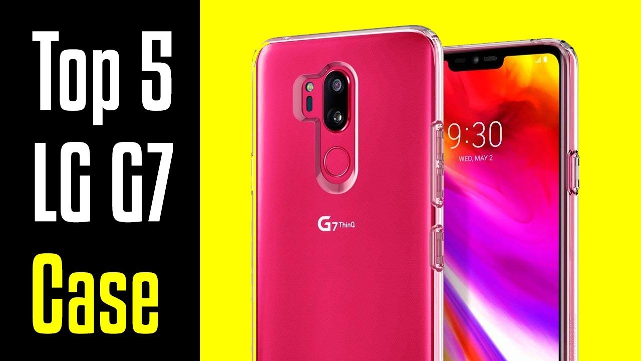 🔻Top 5 Best LG G7 ThinQ Cases!🔺[4K]