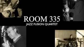 ROOM 335 Jazz Fusion quartet
